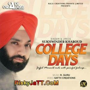 College Days Sukhwinder Kharoud Mp3 Song Download Djpunjab Com