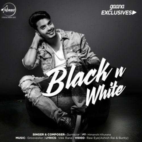 Black N White Gurnazar Chattha Mp3 Song Download | Djpunjab.Com