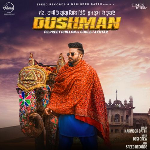 Download Dushman Dilpreet Dhillon, Gurlej Akhtar and others... full mp3 album