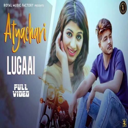 Atyachari Lugaai Pratap Tanwar new mp3 song free download, Atyachari Lugaai Pratap Tanwar full album