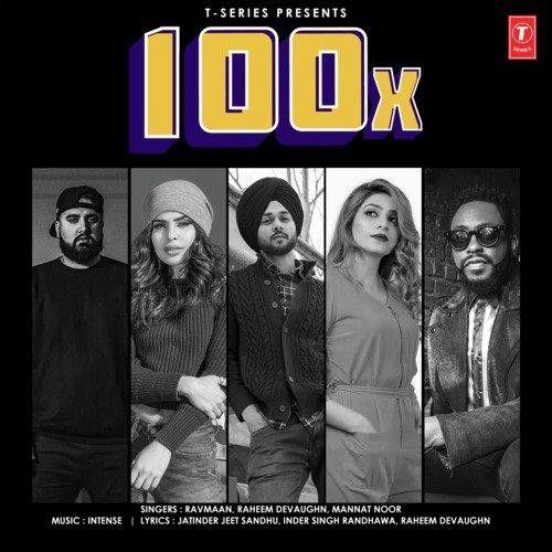 100X Ravmaan, Mannat Noor new mp3 song free download, 100X Ravmaan, Mannat Noor full album