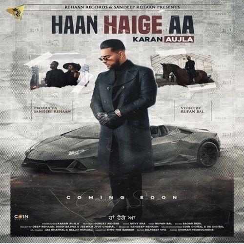 Haan Haige Aa Karan Aujla, Gurlez Akhtar new mp3 song free download, Haan Haige Aa Karan Aujla, Gurlez Akhtar full album