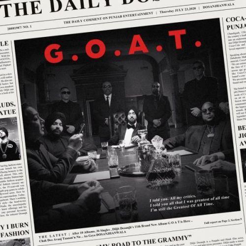 G.O.A.T. Diljit Dosanjh new mp3 song free download, G.O.A.T. Diljit Dosanjh full album