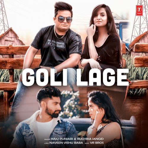 Goli Lage Raju Punjabi, Ruchika Jangid new mp3 song free download, Goli Lage Raju Punjabi, Ruchika Jangid full album