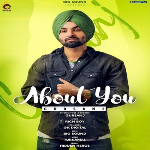 About You Gursanj new mp3 song free download, About You Gursanj full album