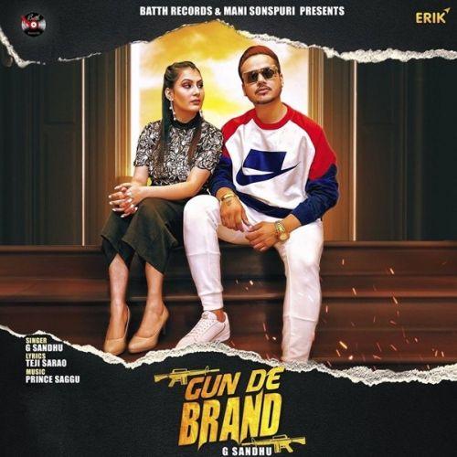 Gun De Brand G Sandhu new mp3 song free download, Gun De Brand G Sandhu full album