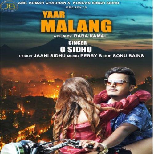 Yaar Malang G Sidhu Mp3 Song Download Djpunjab Com