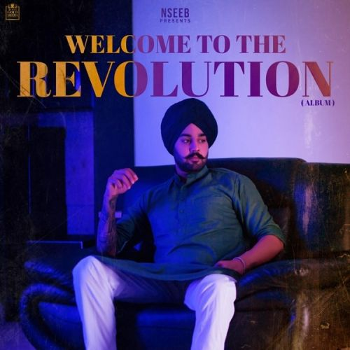 Download Welcome To The Revolution Nseeb, Gurkarn Chahal and others... full mp3 album