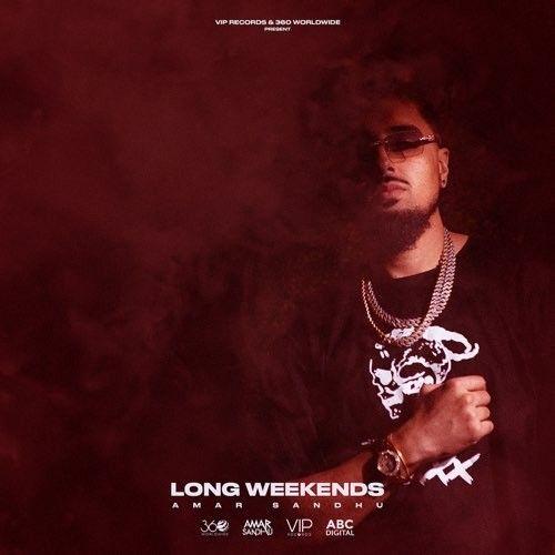 Download Long Weekends Amar Sandhu full mp3 album