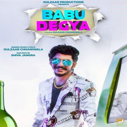 Babu Degya Gulzaar Chhaniwala new mp3 song free download, Babu Degya Gulzaar Chhaniwala full album