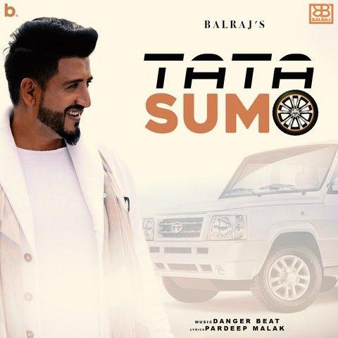 Tata Sumo Balraj new mp3 song free download, Tata Sumo Balraj full album