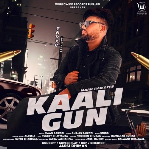 Kaali Gun Maan Raikoti new mp3 song free download, Kaali Gun Maan Raikoti full album