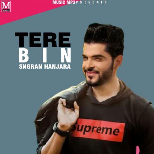 Tere Bina Sangram Hanjra new mp3 song free download, Tere Bina Sangram Hanjra full album