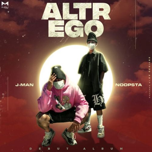 Download Altr Ego Noopsta, Jman and others... full mp3 album