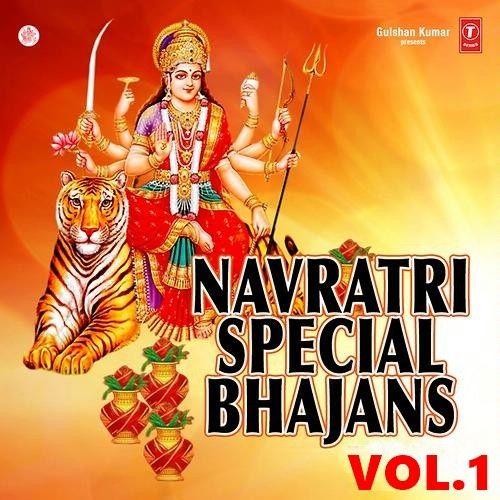 Download Navratri Special Vol 1 Anjali Jain, Narender Chanchal and others... full mp3 album