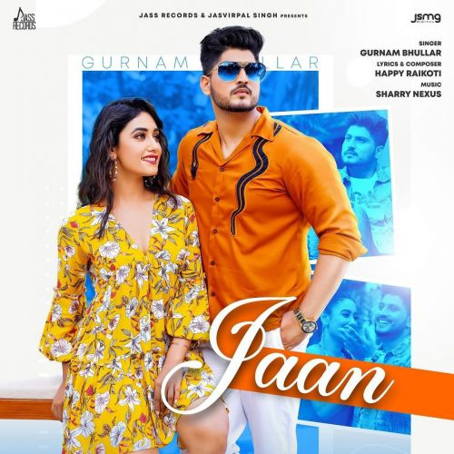 Jaan Gurnam Bhullar new mp3 song free download, Jaan Gurnam Bhullar full album