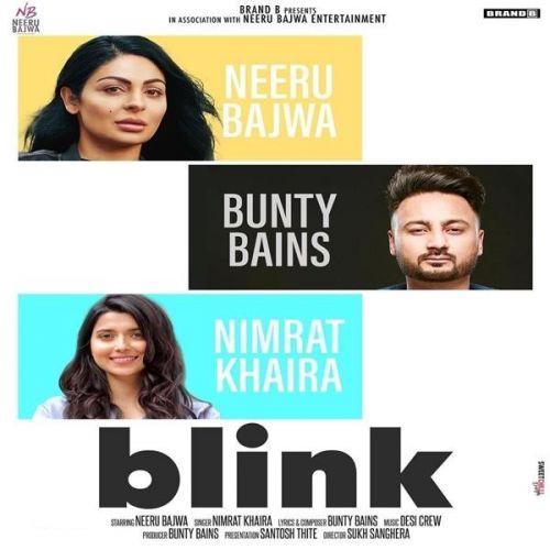 Blink Nimrat Khaira new mp3 song free download, Blink Nimrat Khaira full album