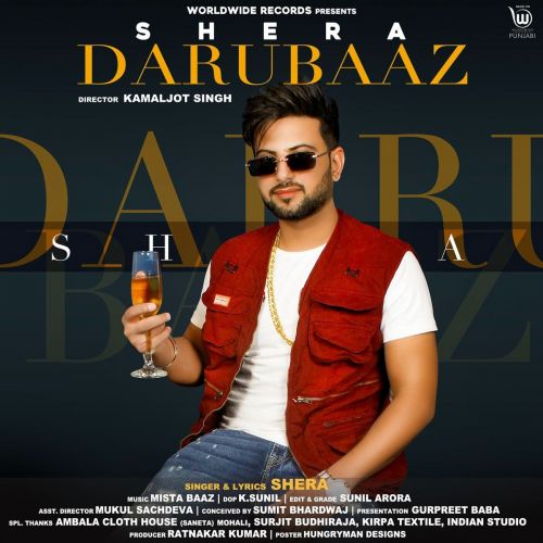 Darubaaz Shera new mp3 song free download, Darubaaz Shera full album