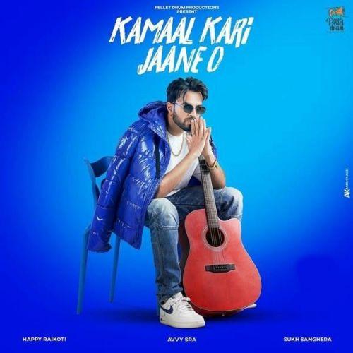 Kamaal Kari Jaane O Happy Raikoti new mp3 song free download, Kamaal Kari Jaane O Happy Raikoti full album