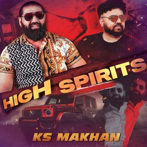 High Spirits Ks Makhan new mp3 song free download, High Spirits Ks Makhan full album