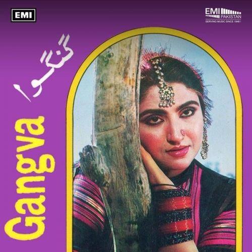 Download Gangva Nahid Akhtar and Salma Agha full mp3 album