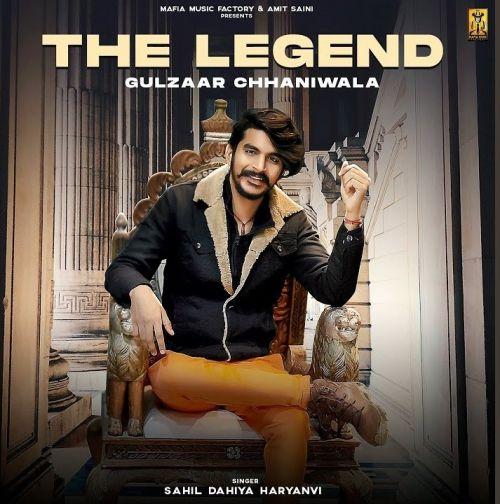 The Legend Gulzaar Chhaniwala, Sahil Dahiya Haryanvi new mp3 song free download, The Legend Gulzaar Chhaniwala, Sahil Dahiya Haryanvi full album