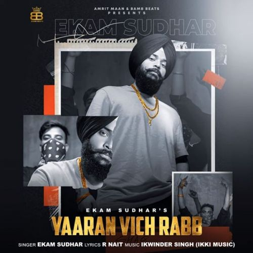 Yaaran Vich Rabb Ekam Sudhar new mp3 song free download, Yaaran Vich Rabb Ekam Sudhar full album