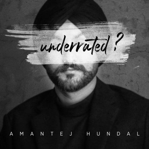 Still Standing Amantej Hundal new mp3 song free download, Underrated Amantej Hundal full album