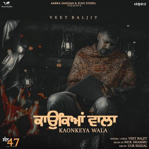 Kaonkeya Wala Veet Baljit new mp3 song free download, Kaonkeya Wala Veet Baljit full album