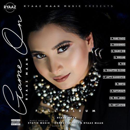 Hey Listen Ryaaz Maan new mp3 song free download, Game On Ryaaz Maan full album