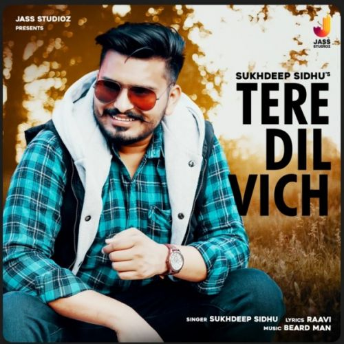 Tere Dil Vich Sukhdeep Sidhu new mp3 song free download, Tere Dil Vich Sukhdeep Sidhu full album