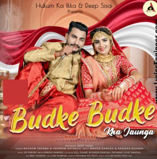 Budke Budke Masoom Sharma, Sheenam Katholic new mp3 song free download, Budke Budke Masoom Sharma, Sheenam Katholic full album