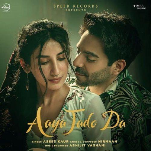 Aaya Jado Da Asees Kaur new mp3 song free download, Aaya Jado Da Asees Kaur full album