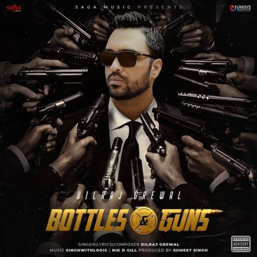 Download Bottles & Guns Dilraj Grewal full mp3 album