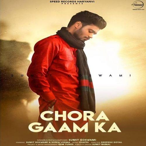 Chora Gaam Ka Sumit Goswami new mp3 song free download, Chora Gaam Ka Sumit Goswami full album