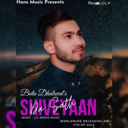 Shiveyaan Da Sath Buta Dhaliwal new mp3 song free download, Shiveyaan Da Sath Buta Dhaliwal full album
