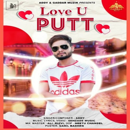 Love U Putt Addy new mp3 song free download, Love U Putt Addy full album