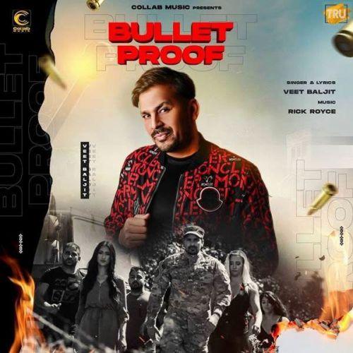 Bullet Proof Veet Baljit new mp3 song free download, Bullet Proof Veet Baljit full album