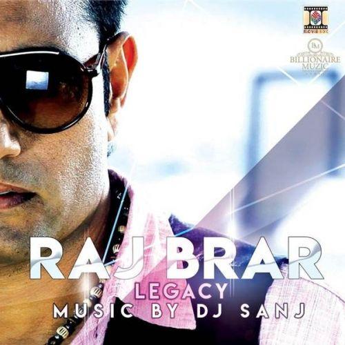 Download Legacy Raj Brar, Dj Sanj and others... full mp3 album