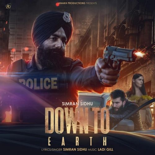 Down To Earth Simran Sidhu new mp3 song free download, Down To Earth Simran Sidhu full album