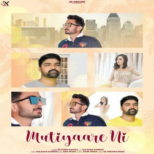 Mutiyaare Ni Rajveer Sahota, Gulshan Kamboz new mp3 song free download, Mutiyaare Ni Rajveer Sahota, Gulshan Kamboz full album