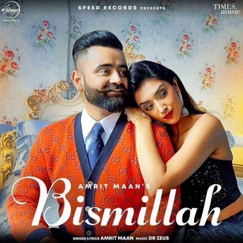 Bismillah Amrit Maan new mp3 song free download, Bismillah Amrit Maan full album