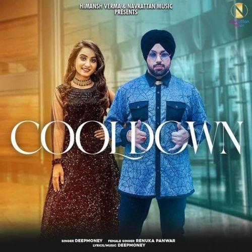 Cooldown Deep Money, Renuka Panwar new mp3 song free download, Cooldown Deep Money, Renuka Panwar full album