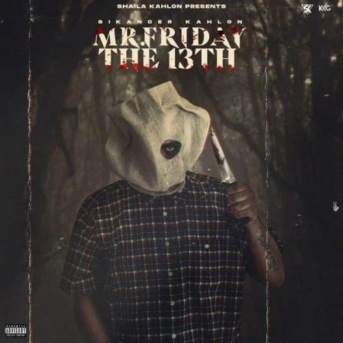 Download Mr. Friday The 13th Sikander Kahlon full mp3 album