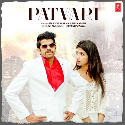 Patwari Masoom Sharma new mp3 song free download, Patvari Masoom Sharma full album