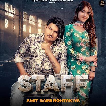 Staff Amit Saini Rohtakiya new mp3 song free download, Staff Amit Saini Rohtakiya full album