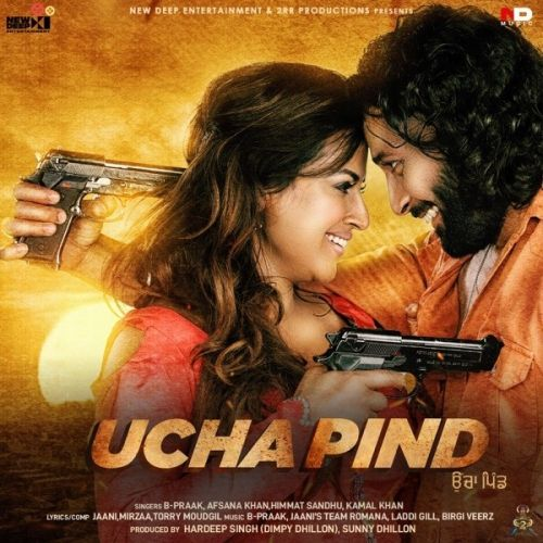 Download Ucha Pind B Praak, Jaani and others... full mp3 album