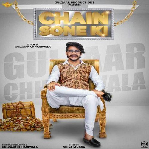 Chain Sone Ki Gulzaar Chhaniwala new mp3 song free download, Chain Sone Ki Gulzaar Chhaniwala full album