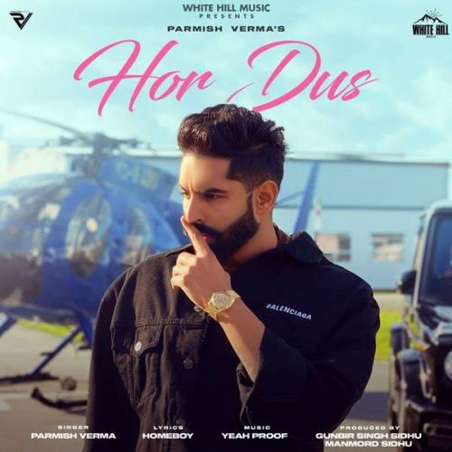 Hor Dus Parmish Verma new mp3 song free download, Hor Dus Parmish Verma full album