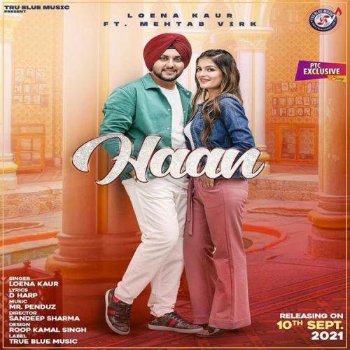 Haan Mehtab Virk, Loena Kaur new mp3 song free download, Haan Mehtab Virk, Loena Kaur full album